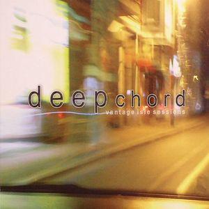 DEEPCHORD - Vantage Isle Sessions