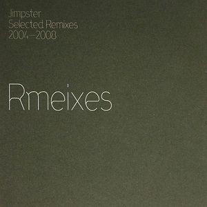 JIMPSTER/VARIOUS - Selected Remixes 2004-2008