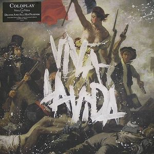 COLDPLAY - Viva La Vida Or Death & All His Friends