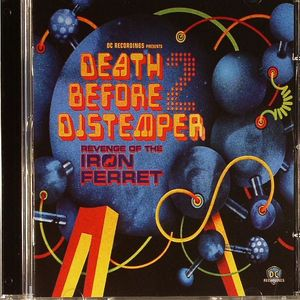 VARIOUS - Death Before Distemper 2: Revenge Of The Iron Ferret