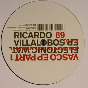 VILLALOBOS, Ricardo - Vasco EP Part 1