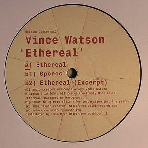 WATSON, Vince - Ethereal
