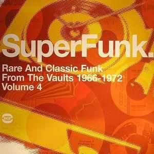 VARIOUS - Super Funk: Rare & Classic Funk From The Vaults 1966 -1973 Vol 4