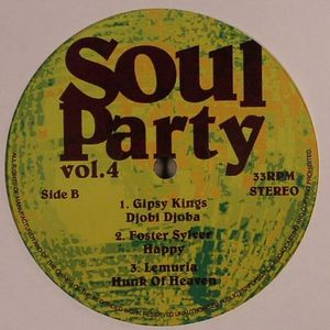 AVERAGE WHITE BAND/ECSTASY PASSION & PAIN/WET WILLIE/GIPSY KINGS/FOSTER SYLVER/LEMURIA - Soul Party Vol 4