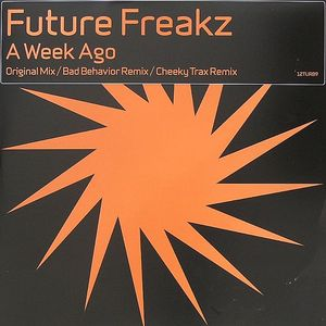 FUTURE FREAKZ - A Week Ago