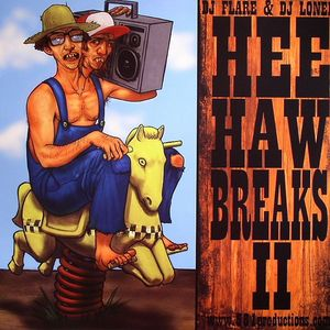 DJ FLARE/DJ LONELY - Hee Haw Breaks II