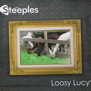 STEEPLES, The - Loosy Lucy