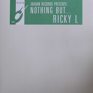 RICKY L - Nothing But