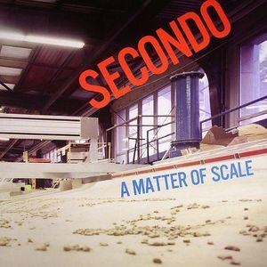 SECONDO - A Matter Of Scale
