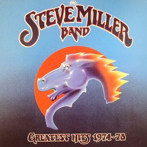 STEVE MILLER BAND, The - The Steve Miller Band Greatest Hits 1974-78