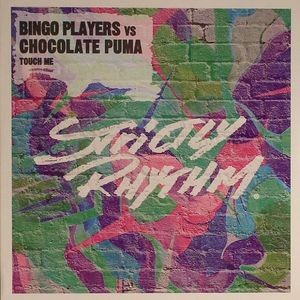 BINGO PLAYERS vs CHOCOLATE PUMA - Touch Me