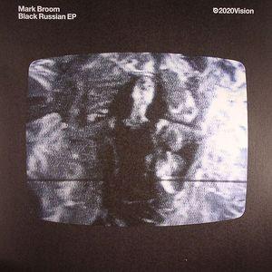 BROOM, Mark - Black Russian EP
