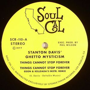 DAVIS, Stanton/GHETTO MYSTICISM - Things Cannot Stop Forever