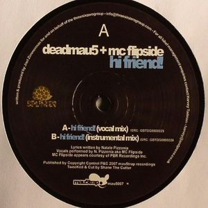 DEADMAU5 - Hi Friend