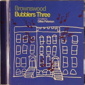 PETERSON, Gilles/VARIOUS - Brownswood Bubblers Three