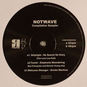 STRIPLIGHT/TUSSLE/WELCOME STRANGER - Notwave Sampler 1