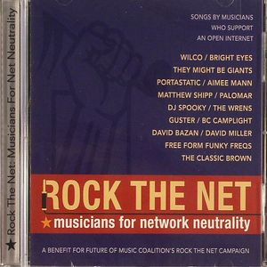 VARIOUS - Rock The Net: Musicians For Network Neutrality