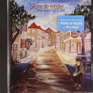 DE REEDER, Pierre - The Way That It Was