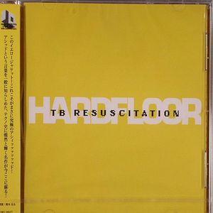 HARDFLOOR - TB Resuscitation