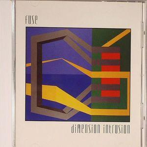 FUSE - Dimension Intrusion