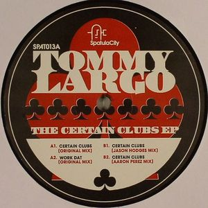 LARGO, Tommy - The Certain Clubs EP
