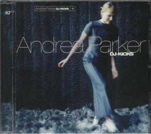 PARKER, Andrea/VARIOUS - DJ Kicks