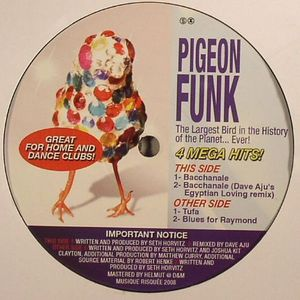 PIGEON FUNK aka SUTEKH/KIT CLAYTON - The Largest Bird In The History Of The Planet... Ever!