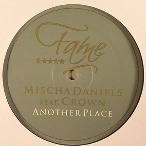 DANIELS, Mischa feat CROWN - Another Place