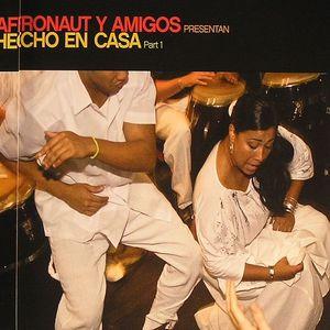VARIOUS - Afronaut Y Amigos Presentan Hencha En Casa Part 1