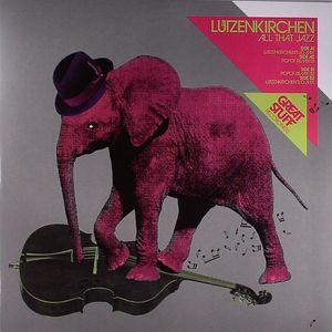 LUTZENKIRCHEN - All That Jazz