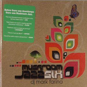 DJ MARK FARINA/VARIOUS - Mushroom Jazz Six
