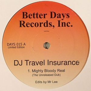 DJ TRAVEL INSURANCE - Mighty Bloody Real