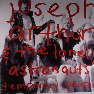 ARTHUR, Joseph/THE LONELY ASTRONAUTS - Temporary People