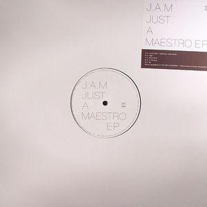 JAM - Just A Maestro EP