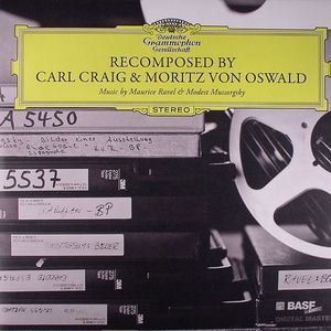 RAVEL, Maurice/MODEST MUSSORGSKY - Recomposed By Carl Craig & Moritz Von Oswald