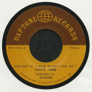 JONES, Sharon - How Long Do I Have To Wait For You? (riddim) (The Ticklah Mixes)