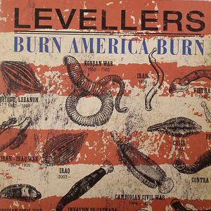 LEVELLERS - Burn America Burn