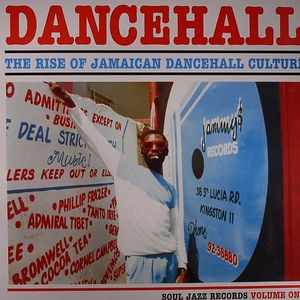 VARIOUS - Dancehall: The Rise Of Jamaican Dancehall Culture