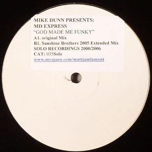 DUNN, Mike presents MD EXPRESS - God Made Me Funky