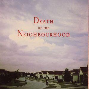 DEATH OF THE NEIGHBOURHOOD - Death Of The Neighbourhood