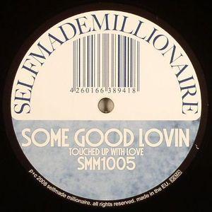 SELFMADE MILLIONAIRE - Some Good Lovin