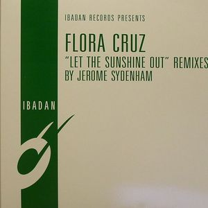CRUZ, Flora - Let The Sunshine Out (remixes)