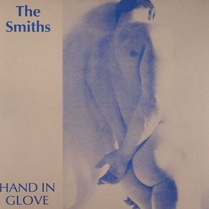SMITHS, The - Hand In Glove