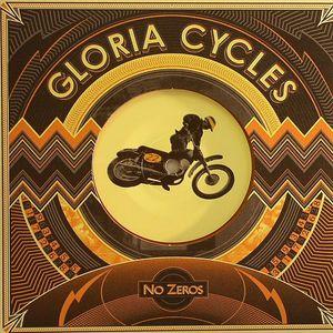 GLORIA CYCLES - No Zeros