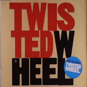 TWISTED WHEEL - Lucy The Castle