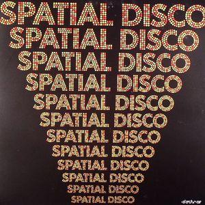 VARIOUS - Spatial Disco