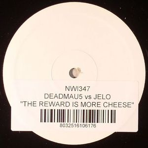 DEADMAU5 vs JELO - The Reward Is More Cheese