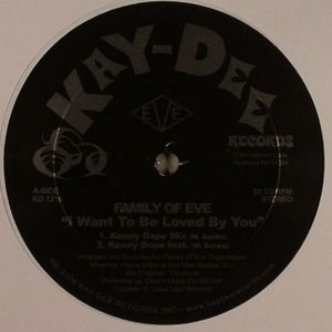 FAMILY OF EVE - I Want To Be Loved By You (warehouse find)