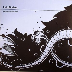 BODINE, Todd - Unexpected Life Form