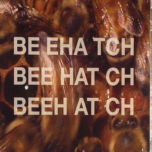 BEEHATCH - Beehatch
